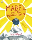 Mabel and the Mountain : a story about believing in yourself - eBook