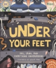 RHS Under Your Feet : Soil, Sand and other stuff - Book