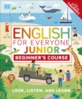 English for Everyone Junior: Beginner's Course - Book