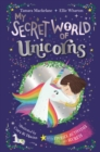 My Secret World of Unicorns : lockable story and activity book - eBook