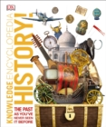 Knowledge Encyclopedia History! : The Past as You've Never Seen it Before - eBook