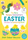 The Very Hungry Caterpillar's Easter Sticker and Colouring Book - Book