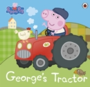 Peppa Pig: George s Tractor - eBook