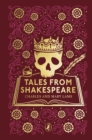 Tales from Shakespeare : Puffin Clothbound Classics - Book