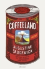 Coffeeland : A History - Book
