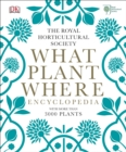 RHS What Plant Where Encyclopedia - eBook