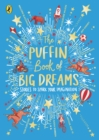The Puffin Book of Big Dreams - Book