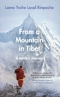 From a Mountain In Tibet : A Monk's Journey - Book