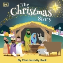 The Christmas Story : Experience the magic of the first Christmas - Book