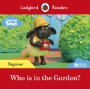 Ladybird Readers Beginner Level - Timmy Time: Who is in the Garden? (ELT Graded Reader) - Book