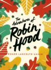 The Adventures of Robin Hood : Green Puffin Classics - Book