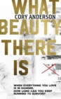 What Beauty There Is - Book