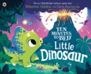 Ten Minutes to Bed: Little Dinosaur - eBook