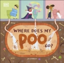 Where Does My Poo Go? - Book