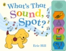 What's That Sound, Spot? - Book