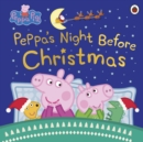 Peppa Pig: Peppa's Night Before Christmas - Book