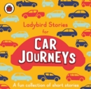 Ladybird Stories for Car Journeys - Book