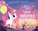 Ten Minutes to Bed: Little Unicorn's Birthday - Book