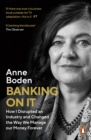 BANKING ON IT : How I Disrupted an Industry - eBook