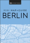 DK Eyewitness Berlin Mini Map and Guide - eBook