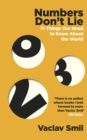 Numbers Don't Lie : 71 Things You Need to Know About the World - Book