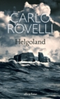 Helgoland : The Sunday Times bestseller - eBook