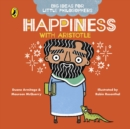 Big Ideas for Little Philosophers: Happiness with Aristotle - Book