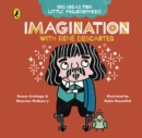 Big Ideas for Little Philosophers: Imagination with Descartes - Book