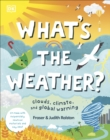What's The Weather? : Clouds, Climate, and Global Warming - Book