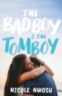 The Bad Boy and the Tomboy - eBook
