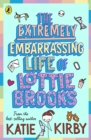 The Extremely Embarrassing Life of Lottie Brooks - Book