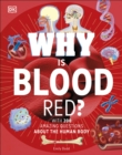 Why Is Blood Red? - Book