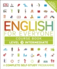 English for Everyone Course Book Level 3 Intermediate : A Complete Self-Study Programme - eBook
