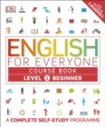 English for Everyone Course Book Level 1 Beginner : A Complete Self-Study Programme - eBook