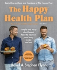 The Happy Health Plan : Simple and tasty plant-based food to nourish your body inside and out - eBook