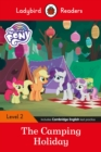 Ladybird Readers Level 2 - My Little Pony: The Camping Holiday (ELT Graded Reader) - Book