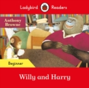 Ladybird Readers Beginner Level - Willy and Harry (ELT Graded Reader) - Book