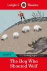 Ladybird Readers Level 4 - The Boy Who Shouted Wolf (ELT Graded Reader) - Book