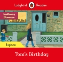 Ladybird Readers Beginner Level - Tom's Birthday (ELT Graded Reader) - Book