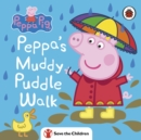 Peppa Pig: Peppa's Muddy Puddle Walk (Save the Children) - Book