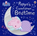 Peppa Pig: Peppa's Countdown to Bedtime - Book