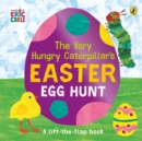 The Very Hungry Caterpillar's Easter Egg Hunt - Book
