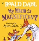 My Mum is Magnificent - Book