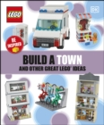 Build A Town And Other Great LEGO Ideas - eBook