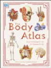 The Body Atlas : A Pictorial Guide to the Human Body - eBook