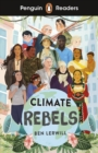 Penguin Readers Level 2: Climate Rebels (ELT Graded Reader) - Book