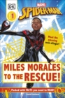 Marvel Spider-Man Miles Morales to the Rescue! : Meet the amazing web-slinger! - Book