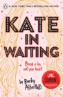 Kate in Waiting - Book