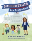 Superheroes Are Everywhere - eBook