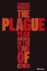 The Plague Year : America in the Time of Covid - Book